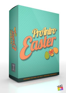 Final Cut Pro X Plugin ProIntro Easter from Pixel Film Studios