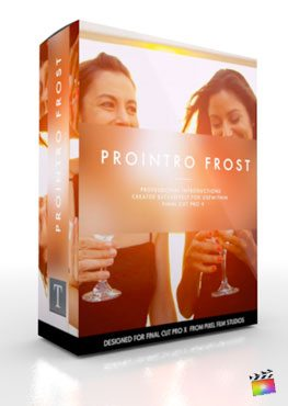 Final Cut Pro X Plugin ProIntro Frost from Pixel Film Studios