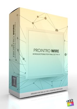 Final Cut Pro X Plugin ProIntro Wire from Pixel Film Studios