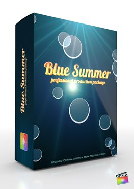 Final Cut Pro X Plugin Production Package Blue Summer from Pixel Film Studios
