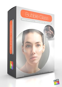 Final Cut Pro X Plugin Production Package Bubble Glass from Pixel Film Studios