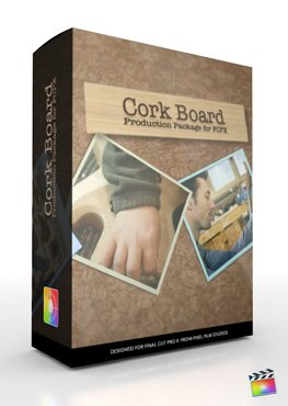 Final Cut Pro X Plugin Production Package Cork Board from Pixel Film Studios