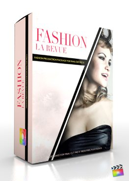 Final Cut Pro X Plugin Production Package Fashion La Revue from Pixel Film Studios
