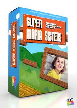 Final Cut Pro X Plugin Production Package Super Maria Sisters from Pixel Film Studios