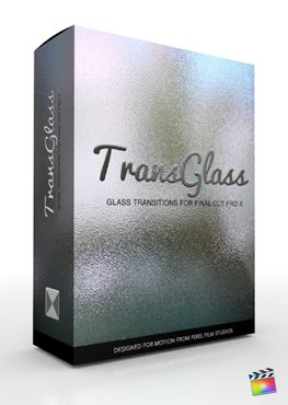 Final Cut Pro X Plugin TransGlass from Pixel Film Studios