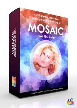Final Cut Pro X Plugin Production Package Mosaic from Pixel Film Studios