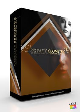 Final Cut Pro X Plugin ProSlice Geometric from Pixel Film Studios