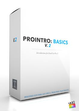 Final Cut Pro X Plugin ProIntro Basics Volume 2 from Pixel Film Studios