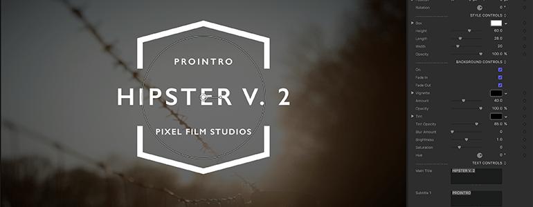 Final Cut Pro X Plugin ProIntro Web Hipster Volume 2 from Pixel Film Studios