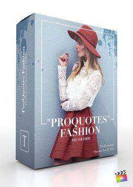Final Cut Pro X Plugin ProQuotes Fashion from Pixel Film Studios