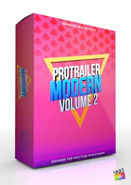 Final Cut Pro X Plugin ProTrailer Modern Volume 2 from Pixel Film Studios