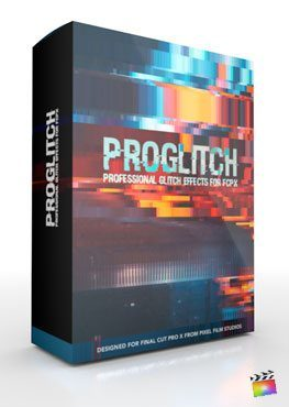Final Cut Pro X Plugin ProGlitch from Pixel Film Studios