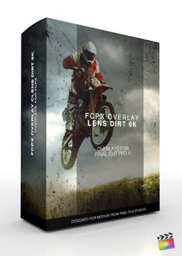 Final Cut Pro X Plugin FCPX Overlay Lens Dirt 6K from Pixel Film Studios