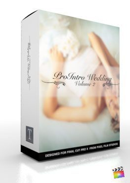 Final Cut Pro X Plugin ProIntro Wedding Volume 2 from Pixel Film Studios