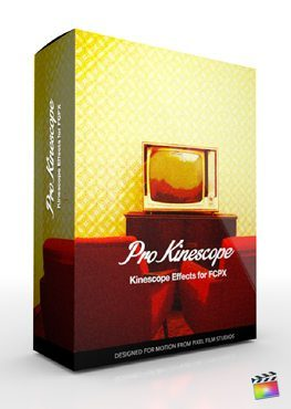 Final Cut Pro X Plugin ProKinescope from Pixel Film Studios