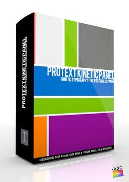 Final Cut Pro X Plugin ProText Kinetic Panel from Pixel Film Studios