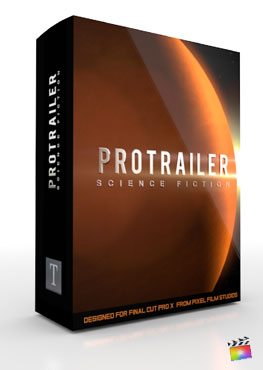 Final Cut Pro X Plugin ProTrailer Sci Fi from Pixel Film Studios