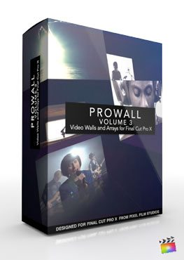 Final Cut Pro X Plugin ProWall Volume 3 from Pixel Film Studios