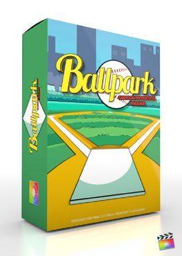 Final Cut Pro X Plugin Production Package Ballpark from Pixel Film Studios