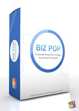 Final Cut Pro X Plugin Production Package Biz Pop from Pixel Film Studios