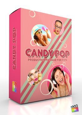 Final Cut Pro X Plugin Production Package Candy Pop from Pixel Film Studios