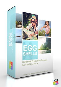 Final Cut Pro X Plugin Production Package Theme Egg Shells from Pixel Film Studios