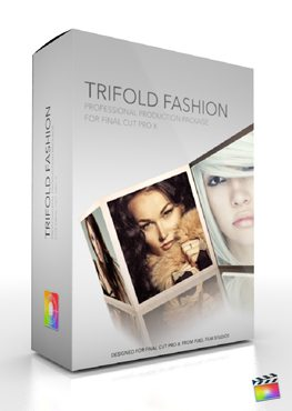Final Cut Pro X Plugin Production Package TriFold Fashion from Pixel Film Studios