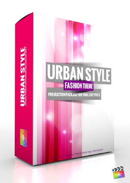 Final Cut Pro X Plugin Production Package Urban Style from Pixel Film Studios