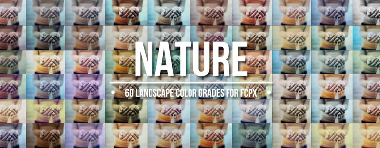 FCPX LUT Nature - Landscape Look-Up Tables for Final Cut Pro X - Pixel Film Studios