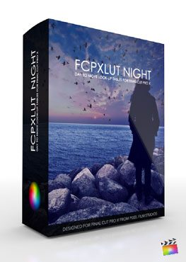 Final Cut Pro X Plugin FCPX LUT Night from Pixel Film Studios