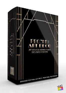 Final Cut Pro X Plugin Pro3rd Art Deco from Pixel Film Studios