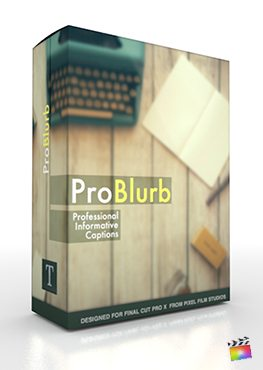 Professional Informative Captions with ProBlurb in FCPX
