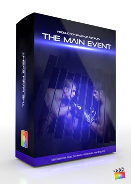 Final Cut Pro X Plugin Production Package The Main Event from Pixel Film Studios