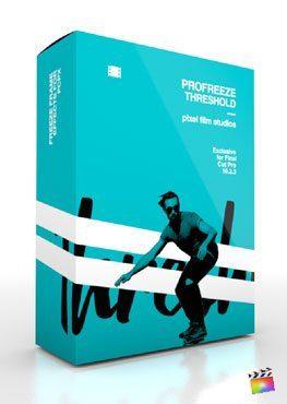 Final Cut Pro X Plugin ProFreeze Threhsold from Pixel Film Studios