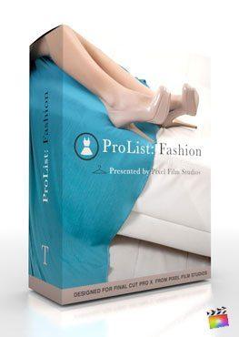 Final Cut Pro X Plugin ProList Fashion from Pixel Film Studios