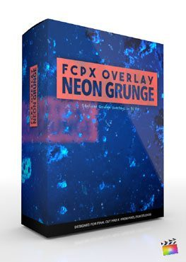 Final Cut Pro X Plugin FCPX Overlay Neon Grunge from Pixel Film Studios