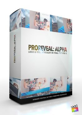 Final Cut Pro X Plugin ProReveal Alpha from Pixel Film Studios