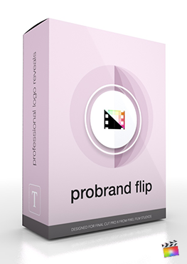 Final Cut Pro X Plugin ProBrand Flip from Pixel Film Studios