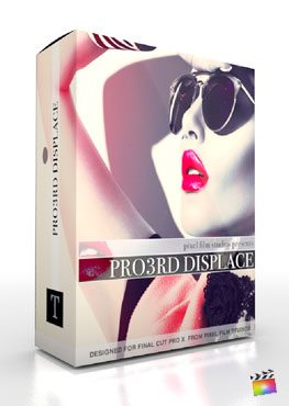 Final Cut Pro X Plugin Pro3rd Displace from Pixel Film Studios