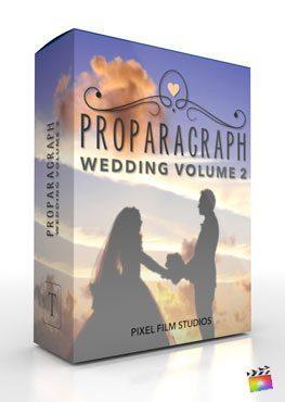 Final Cut Pro X Plugin ProParagraph Wedding Volume 2 from Pixel Film Studios