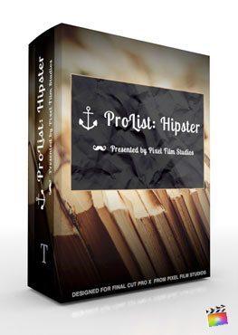 Final Cut Pro X Plugin ProList Hipster from Pixel Film Studios