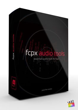 Final Cut Pro X Plugin FCPX Audio Tools from Pixel Film Studios