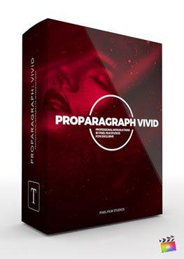 Final Cut Pro X Plugin ProParagraph Vivid from Pixel Film Studios