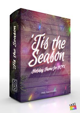 Final Cut Pro X Theme 'Tis the Season from Pixel Film Studios