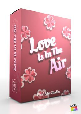 Final Cut Pro X Theme Love is in the Air from Pixel Film Studios
