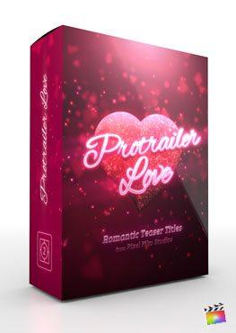 Final Cut Pro X plugin ProTrailer Love from Pixel Film Studios