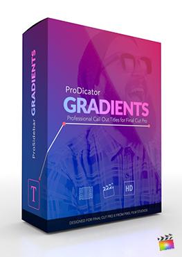 Final Cut Pro X Plugin ProDicator Gradients from Pixel Film Studios