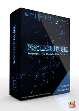 Final Cut Pro X Plugins ProLiquid 5K from Pixel Film Studios